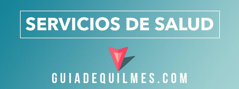 Servicios y Centros salud y primeros auxilios en Quilmes