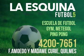 La Esquina, Futbol 5 en Quilmes