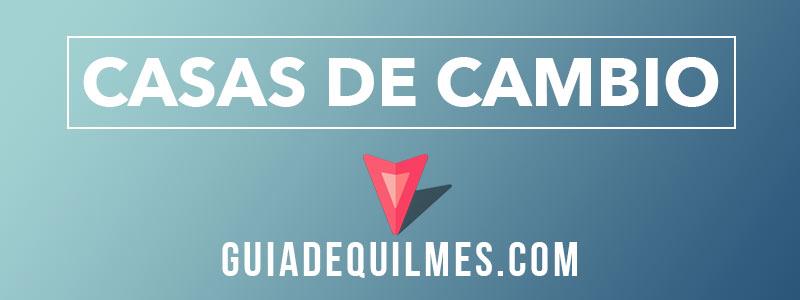 Comprar Dolares y Reales en Quilmes