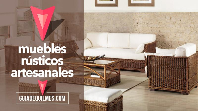 Muebles rusticos y artesanales quilmes y zona sur for Muebles y sillones quilmes