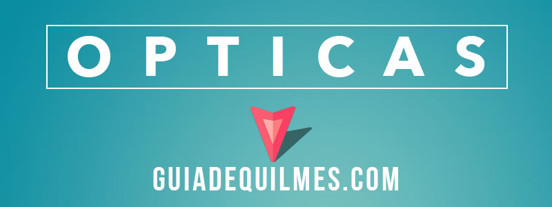 Opticas en Quilmes