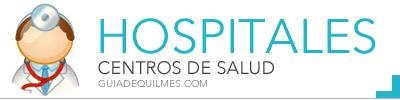 Hospitales y centros de salud en Quilmes