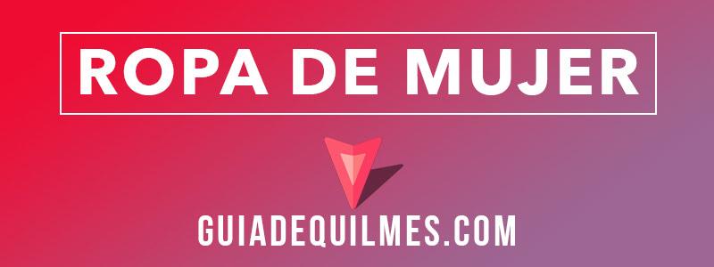 Negocios de ropa de mujer en Quilmes