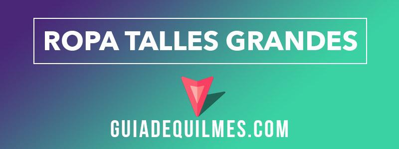 Prendas de vestir en talles grandes en Quilmes